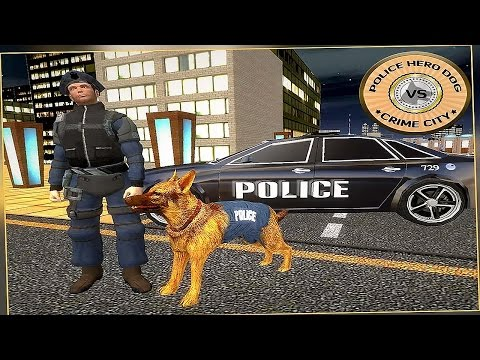 Police Hero Dog VS Crime City - Gameplay Android