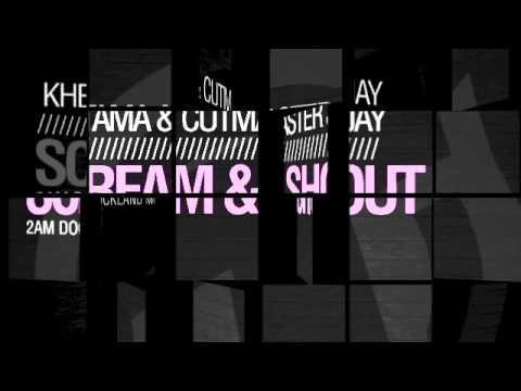 Khetama & Cutmaster Jay - Scream & Shout (2 am Dockland Mix)) TR091