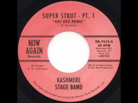Kashmere Stage Band - Super Strut Pt. I (Kenny Dope Remix)
