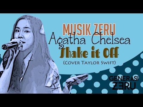 Agatha Chelsea - Shake it Off (Cover Taylor Swift) - Musik Zeru