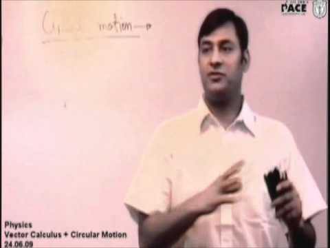 Circular Motion Basic Concept Part 1 Prof. Praveen Tyagi