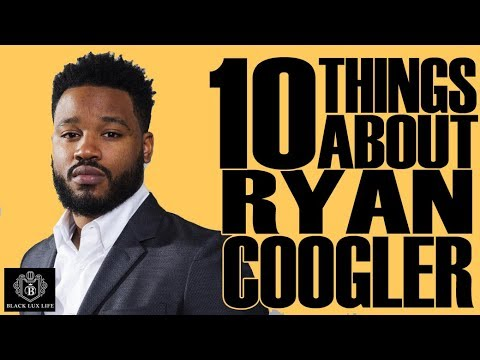 Black Excellist:  Ryan Coogler The Black Panther Director  - 10 Things You Didn't Know