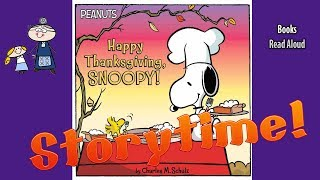 HAPPY THANKSGIVING SNOOPY Read Aloud ~ Thanksgiving Stories ~  Bedtime Story Read Along Books
