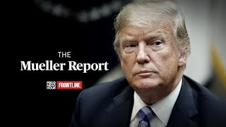 The Mueller Report - A PBS NewsHour/FRONTLINE Special