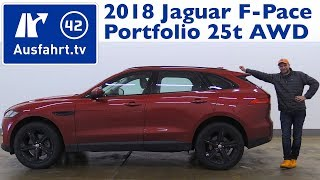 2018 Jaguar F-Pace Portfolio 25t AWD AT - Kaufberatung, Test, Review