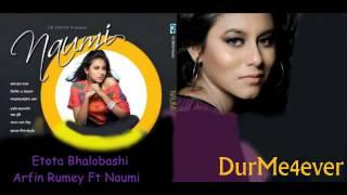 Etota Bhalobashi ~ Arfin Rumey Ft Naumi