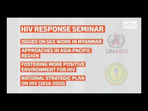 mitv - HIV Response Seminar: Issues On Sex Work In Myanmar