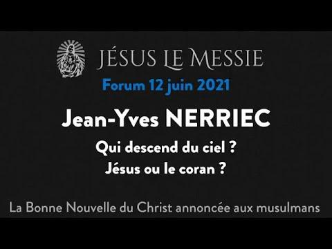 Jean Yves NERRIEC : Qui descend du ciel ? Jésus ou le coran ?
