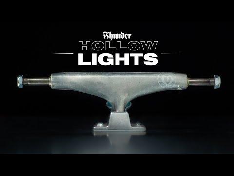 THUNDER TRUCKS: HOLLOW LIGHTS