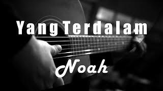 Yang Terdalam - Noah ( Acoustic Karaoke )