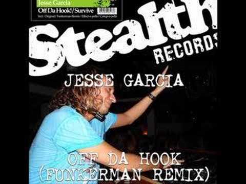 Jesse Garcia - Off da hook (Original mix)