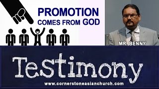 PROMOTION COMES FROM GOD - Testimony by Mr. Benny