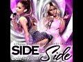 Side to Side - Ariana Grande feat. Nicki Minaj (Exit 59 Remix)