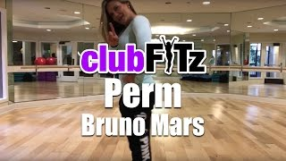 PERM by Bruno Mars | Club FITz Fitness Choreo by Lauren Fitz