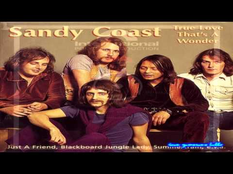Sandy Coast - True Love That's A Wonder