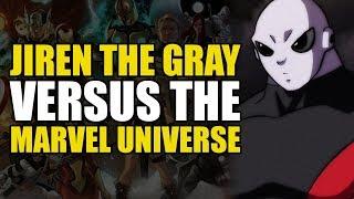 Jiren vs The Marvel Universe!