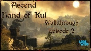 Ascend: Hand Of Kul with ***Game Chat***(PART 2)