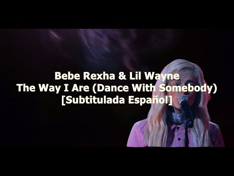 Bebe Rexha - The Way I Are Dance With Somebody Sub MP3...