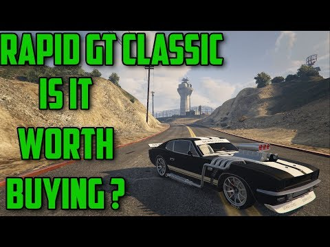 RAPID GT CLASSIC : IS IT WORTH BUYING ? GTA 5 ONLINE REVIEW