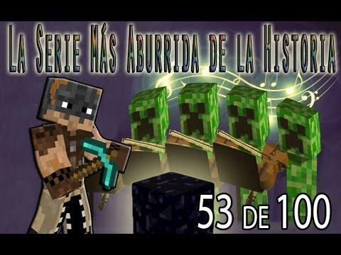 LA SERIE MAS ABURRIDA DE LA HISTORIA - Episodio 53 de 100 - Con Tonacho