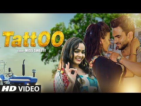 "Official Video ""Tattoo"" Miss Sweety New Haryanvi Video Song 2019 Harsh Gahlot, Arzoo Dhillon"
