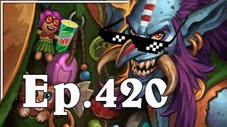 Funny And Lucky Moments - Hearthstone - Ep. 420