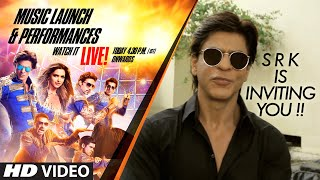 Shah Rukh Khan is INVITING You !!!!! Happy New Year Music Launch