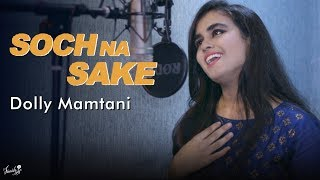 download lagu Soch Na Sake Cover By Dolly Mamtani gratis
