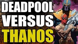 Deadpool vs Thanos: Part 1 - Death of Deadpool
