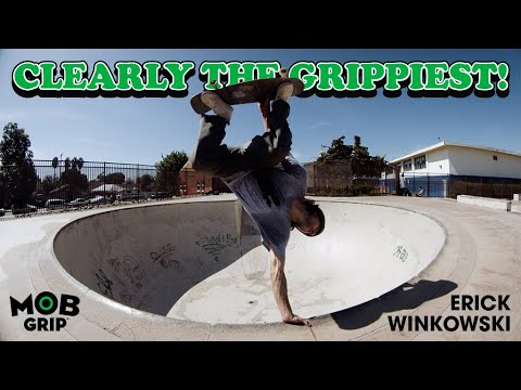 Erick Winkowski: CLEARLY The Grippiest | MOB Grip