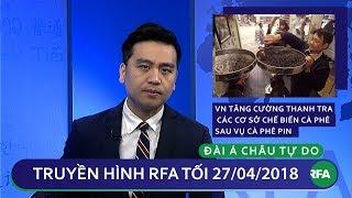 Tin tức thời sự | Việt Nam tăng cường thanh tra các cơ sở chế biến café sau vụ cà phê pin