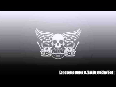 Volbeat ft. Sarah Blackwood - Lonesome Rider