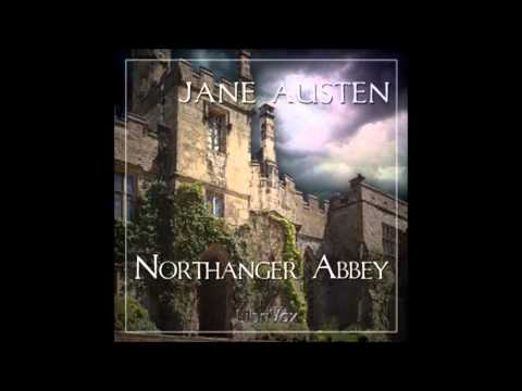 Northanger Abbey by Jane Austen (FULL Audio Book) part 1
