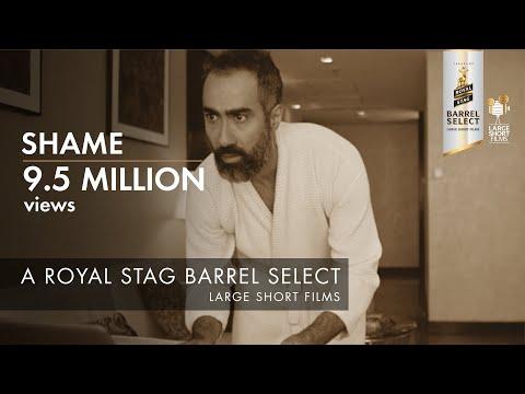 SHAME I RANVIR SHOREY I SWARA BHASKER I ROYAL STAG BARREL SELECT LARGE SHORT FILMS