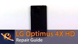 LG Optimus 4X HD Screen Replacement Repair Guide