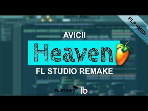 Avicii - Heaven (FL Studio Remake) +FLP/Midi