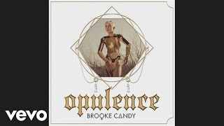 Brooke Candy - Feel Yourself (Alcohol) ft. Cory Enemy
