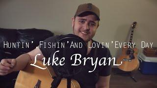 Watch Luke Bryan Huntin Fishin And Lovin Everyday video