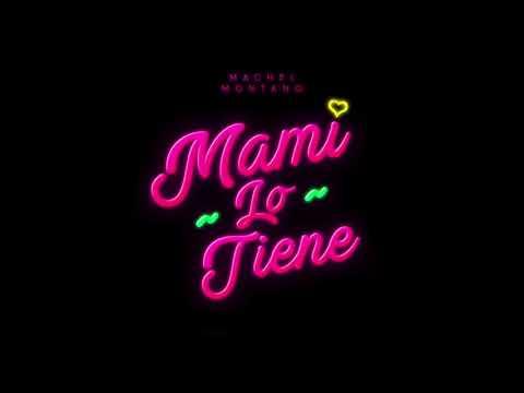 Machel Montano - Mami Lo Tiene