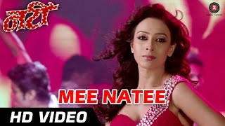 Mee Natee Official Video HD | Natee | Tejaa Deokar, Ajinkya Deo & Subhod Bhave | Asha Bhosle