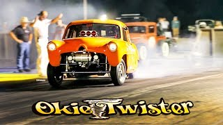 OKIE TWISTER! 9 SEC FURY! BLOWN HENRY J GASSER! MELTDOWN DRAGS! BYRON!