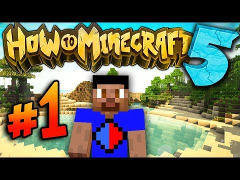 A NEW BEGINNING - HOW TO MINECRAFT S5 #1