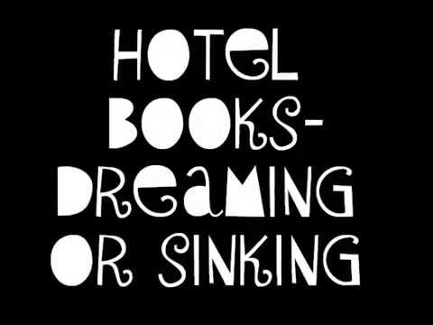 Hotel Books - Dreaming Or Sinking