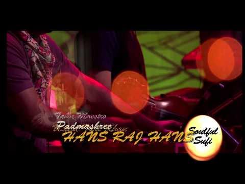 Soulful Sufi Sartaj - Hans Raj Hans - March 14, 2015 video