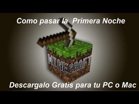 Como Pasar La 1a Noche en Minecraft Descargable Para Mac y PC