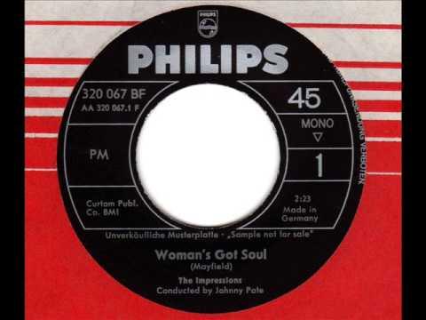 Impressions - Womans Got Soul