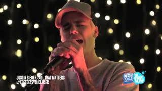 Justin Bieber All That Matters live acoustic HD