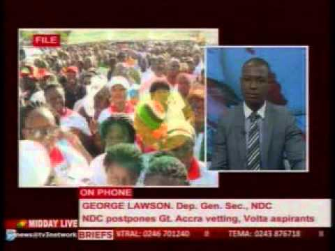MiddayLive - NDC postpones vetting for Gt. Accra and Volta aspirants- 29/9/2015
