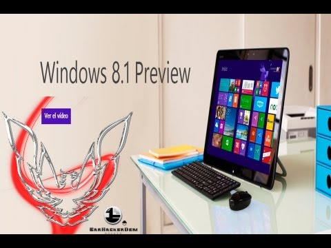 Windows 8.1 Preview En Español Descargar Instalar y Activar