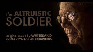 'Sadness of War' - Sad Dramatic Emotional Soundtrack (from 'The Altruistic Soldier')